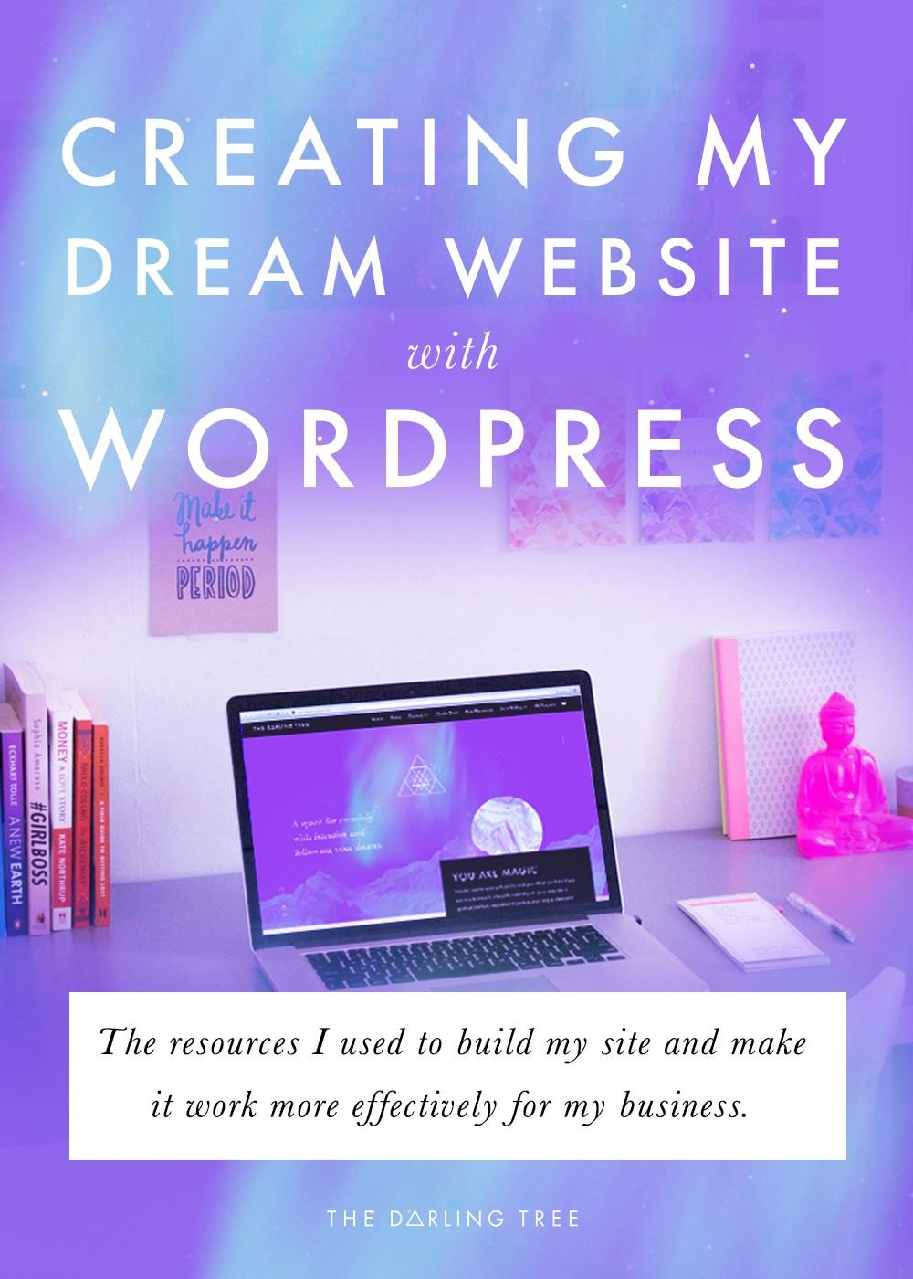 Creating my dream website with WordPress