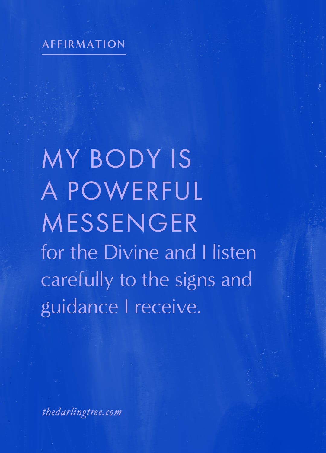 My body is a powerful messenger